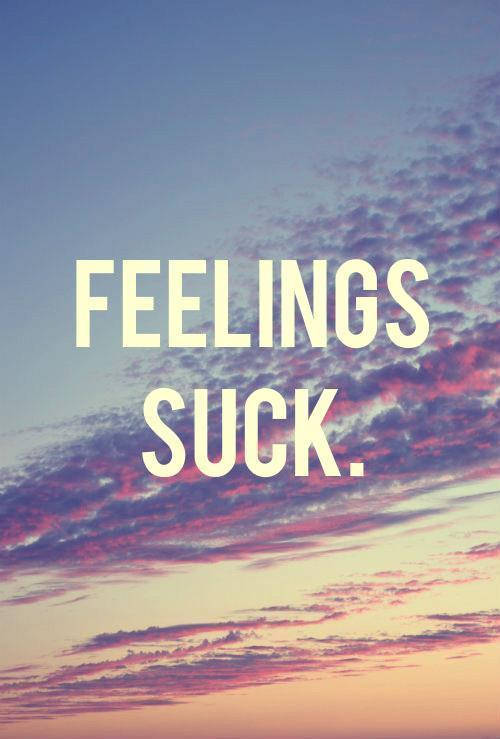 I feel that way. Trapped in my own feelings. Hoping that he felt the same way too, yet he didnt. Fuhh.......