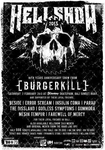 #Hellshow 2013 | Saturday, 02 Feb 2013 | Donkey Skatepark, Sunset Road Bali | Ticket Presale: IDR 35k, On The Spot: 50k | Come and join in our anniversary party guys!! :D \m/
