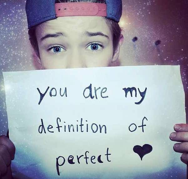 YOU ARE MY DEFINITION OF PERFECT?