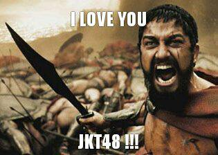 I LOVE YOU JKT48 !!!