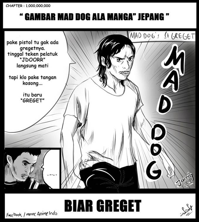 Mad dog ala manga WOW!!!