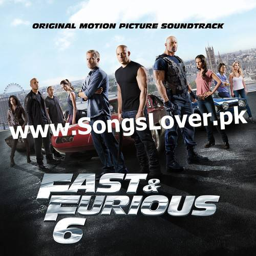 """Original Montion picture sountrack """"FAST & FURIOUS 6"""" check in www.Songslover.pk WOW... ny Donk :)"""