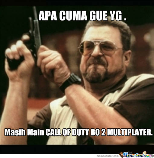 Call of duty black ops 2 MEME