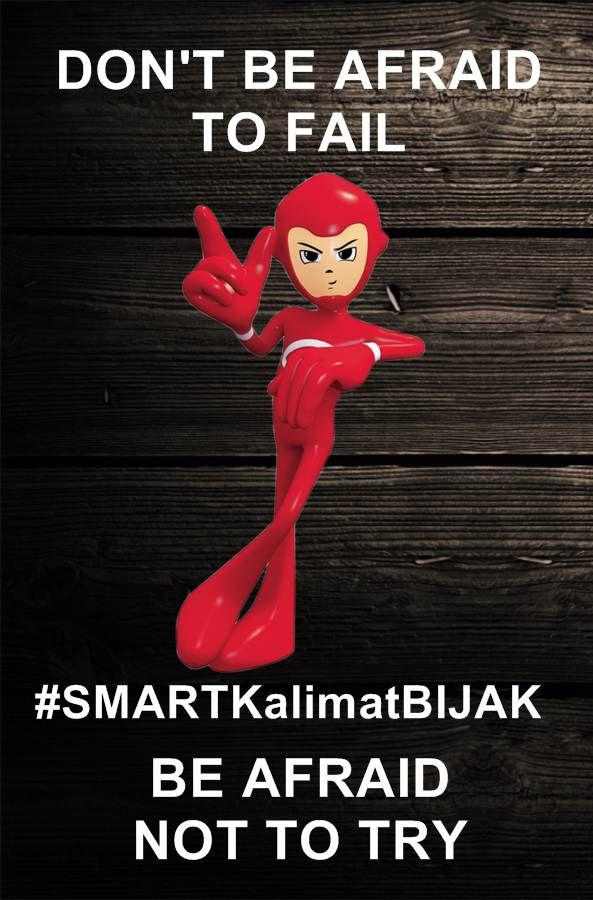 dont be afraid to fail, be afraid not to try #SMARTKalimatBIJAK #SmartMeme