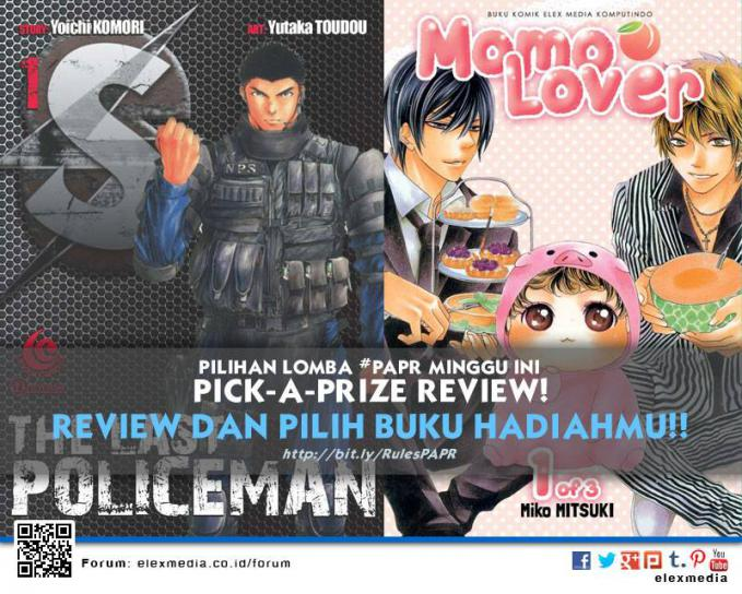#LombaReview #PAPR minggu ini S - THE LAST POLICEMAN http://ow.ly/sU3ba MOMO LOVER http://ow.ly/sU3fw *Cara: 1. Register http://bit.ly/LXORegs 2. Rule http://bit.ly/RulesPAPR