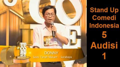 Stand Up Comedy Indonesia Season 5 - Donny - Sales Tanah Makam - Audisi 1 Lihat Videonya Disini>>>https://www.youtube.com/watch?v=scgtB6MD