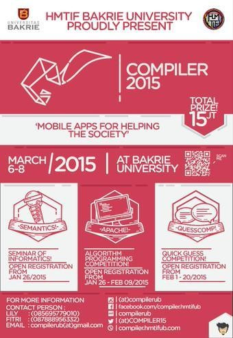 """COMPILER (Computing and Programming with Logic and Creativity) 2015 """"Mobile Apps for Helping The Society"""" . More info http://goo.gl/xrgzX0"""