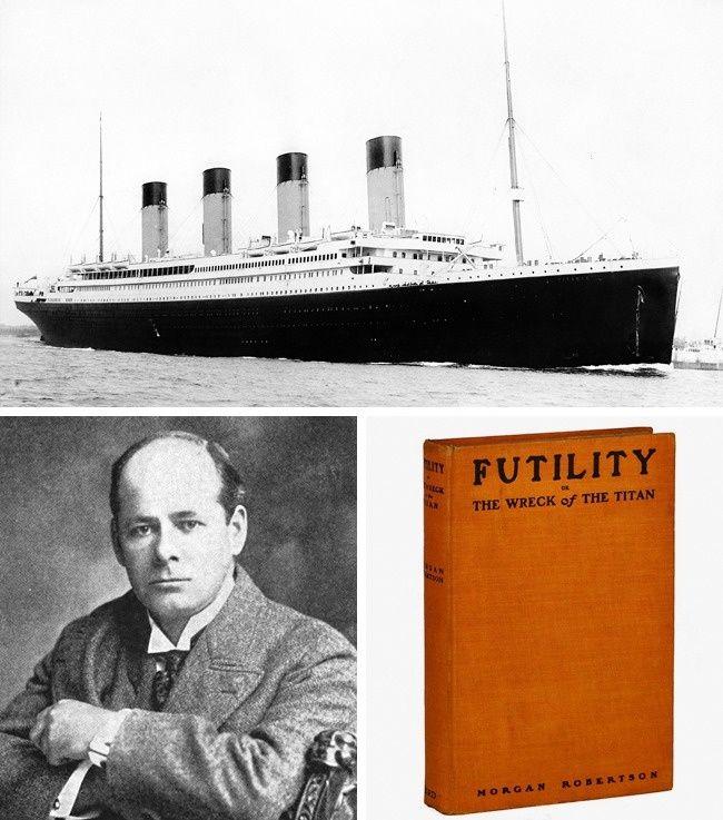 Firasat Titanic Pada tahun 1898, 14 tahun sebelum tenggelamnya kapal Titanic, penulis fantasi Morgan Robertson menulis novel Futility, yang menceritakan kisah sebuah kapal yang tenggelam dan diberi judul The Titan. Tapi bukan hanya nama saja yang kebetulan. Antara kapal fiksi dan nyata digambarkan sebagai kapal yang tak dapat tenggelam, memiliki karakteristik teknis yang sama,memiliki jumlah sekoci yang sama, dan bertabrakan dengan gunung es di Atlantik Utara. Setelah tenggelamnya kapal Titanic, buku itu akhirnya diterbitkan dengan judul Futility, atau The Sinking of The Titan. Apakah ini firasat sang penulis Pulsker?